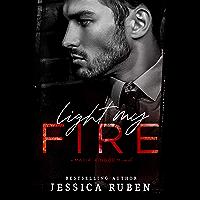 Light My Fire: A Dark Mafia Romance (Mafia Kingdom Book 1) (English Edition)