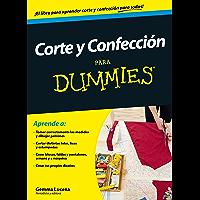 Corte y confección para Dummies (Spanish Edition)