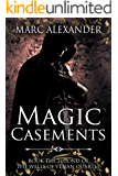 Magic Casements (The Wells of Ythan Quartet Book 2)
