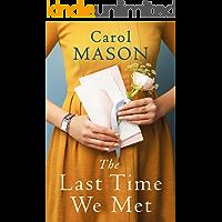 The Last Time We Met