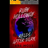 Ruby Holloway Reads After Dark: A Novel