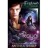 Royal (Feyguard Book 2)