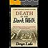 Death in the Dark Walk (John Rawlings Book 1)