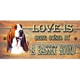 Birthday Occasion Basset Hound Wooden Funny Sign Wall Plaque Gift Present Love is Being Owned By A Basset Hound