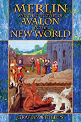 Merlin and the Discovery of Avalon in the New World Kindle Edition