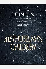 Methuselah's Children Kindle Edition