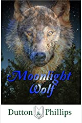 Moonlight Wolf Kindle Edition