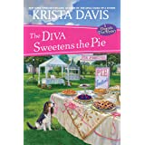 The Diva Sweetens the Pie (A Domestic Diva Mystery)