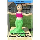 18 Inch Doll Crochet Mermaid Costume Pattern Worsted Weight Fits American Girl Doll Journey Girl My Life Our Generation: Croc
