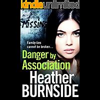 Danger by Association (The Riverhill Trilogy Book 3)