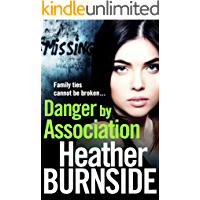Danger by Association (The Riverhill Trilogy Book 3)
