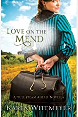Love on the Mend: A Full Steam Ahead Novella Kindle Edition