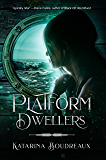 Platform Dwellers
