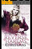 The Twelve Reverse Harems of Christmas