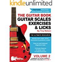 The Guitar Book: Volume 2: The Ultimate Resource for Discovering New Guitar Scales, Exercises, and Licks! book cover