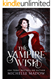The Vampire Wish (Dark World: The Vampire Wish Book 1)