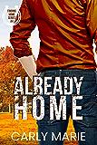 Already Home (Finding Home Book 4)