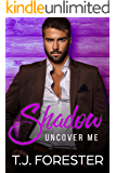 Shadow: Uncover Me