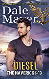 Diesel (The Mavericks Book 13)
