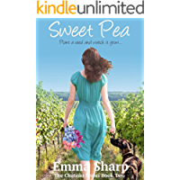 Sweet Pea: Plant a seed and watch it grow... (The Chateau Book 2)