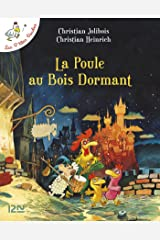 Les P'tites Poules - La poule au bois dormant (P TITES POULES t. 13) (French Edition) Kindle Edition