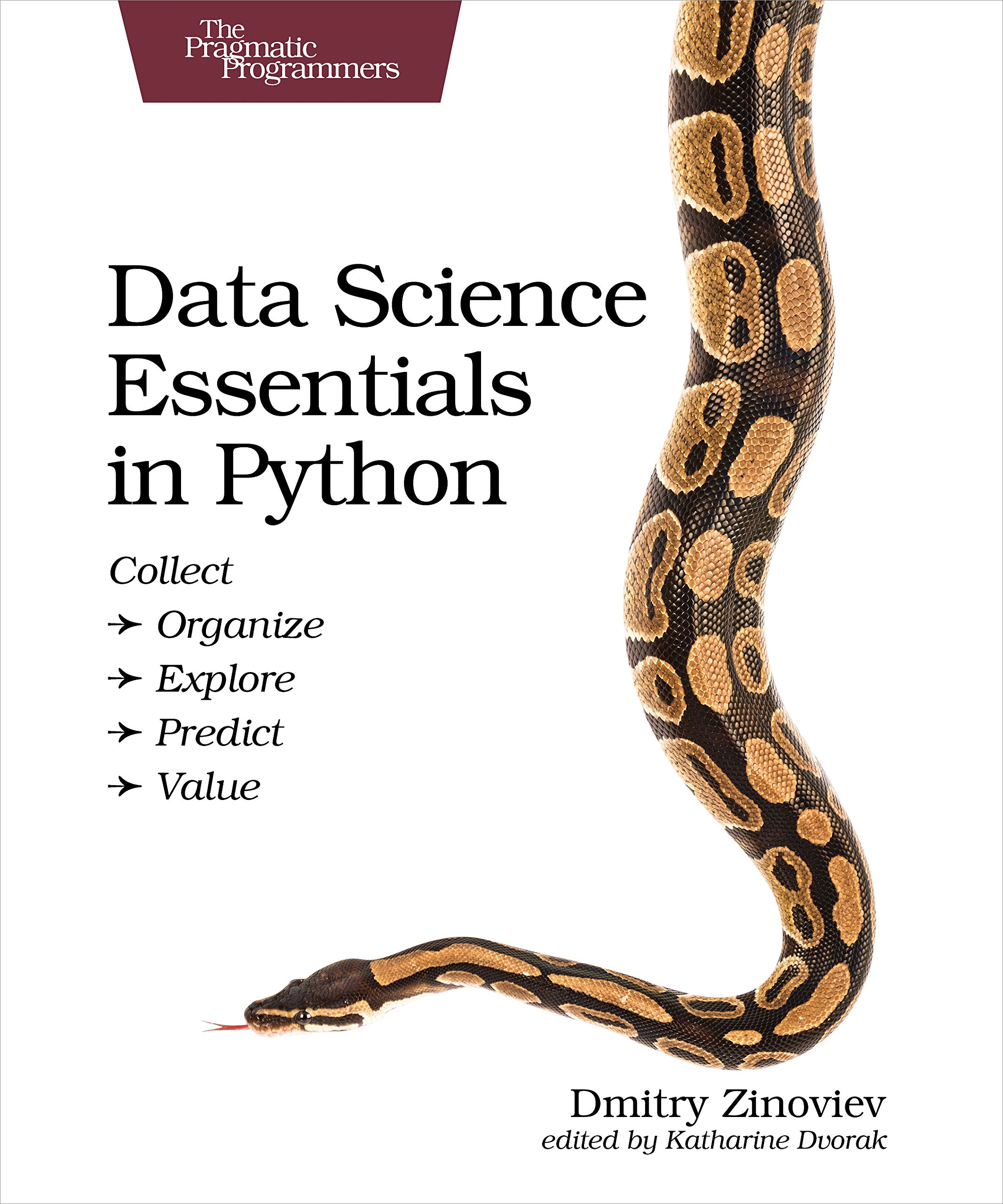 Data Science Essentials in Python: Collect - Organize - Explore