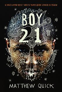 Boy21 (Literatura Juvenil (A Partir De 12 Años) - Narrativa Juvenil) (