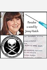 Paradox: a Novel by Jenny Hatch Kindle Edition