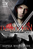 Death's Fool (The Impetus Rising Book 2)