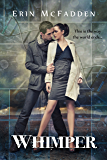 Whimper (Hollow Man Book 1)