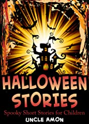 Books for Kids: HALLOWEEN STORIES (Spooky Halloween Stories for Kids): 10 Spooky Halloween Stories for Kids