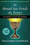 The Thread That Binds the Bones (The Chapel Hollow Novels Book 1)