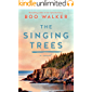 The Singing Trees: A Novel