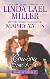 Cowboy Ever After: Big Sky Mountain\Bad News Cowboy (The Parable Series)