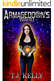 Armageddon's Ward (Armageddon's Ward Series Book 1)