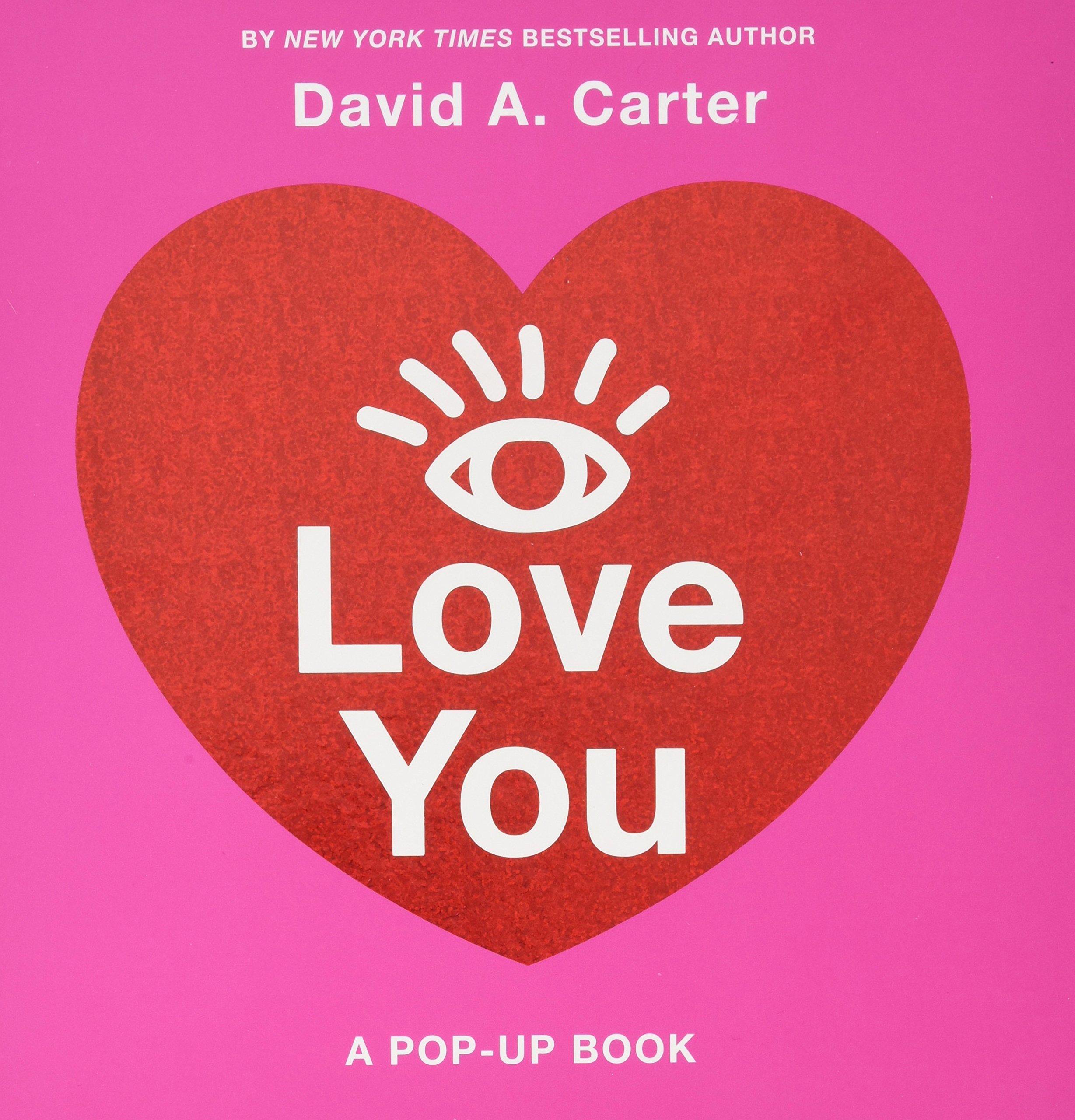 i love you a pop up book david a carter 9781419727344 amazon