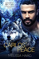 Carlos' Peace (Judgement of the Six Companion Series Book 5) Kindle Edition