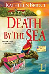 Death by the Sea (A By the Sea Mystery Book 1) Kindle Edition