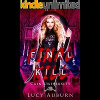 Final Kill (Cain University Book 3)