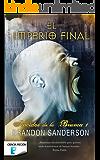 El imperio final (Nacidos de la bruma [Mistborn] 1): Nacidos de la Bruma I (Mistborn)