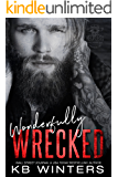 Wonderfully Wrecked: Reckless Bastards MC