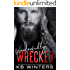 Wonderfully Wrecked (Reckless Bastards MC Book 4)