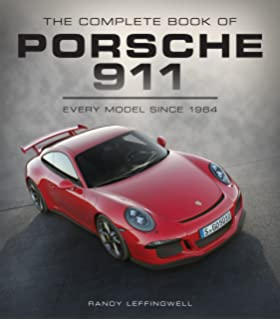 Porsche excellence was expected the comprehensive history of the the complete book of porsche 911 every model since 1964 complete book series fandeluxe Image collections
