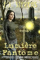 Lumière Fantôme (French Edition) Kindle Edition