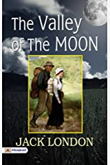 The Valley of the Moon Kindle Edition