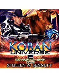 Koban Universe 2: Have Genes, Will Travel