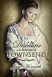 Descubrir a la señorita Townsend (Romantic Ediciones)