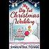 My Big Fat Christmas Wedding: A Funny And Heartwarming Christmas Romance (The Little Teashop)