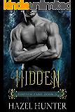 Hidden (Book 3 of Forever Faire): A Serial Fae Fantasy Romance