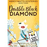 Double Black Diamond (Mercy Watts Mysteries Book 3)